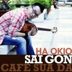 Sài Gòn, Cafe Sữa Đá với Hà Okio (21)